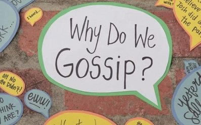 6 Good Reasons… err Excuses for Why We Gossip