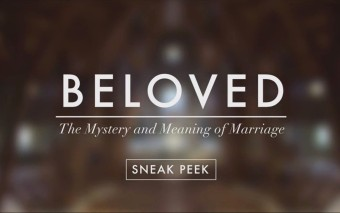 """Beloved"": The Mystery and Meaning of Marriage"