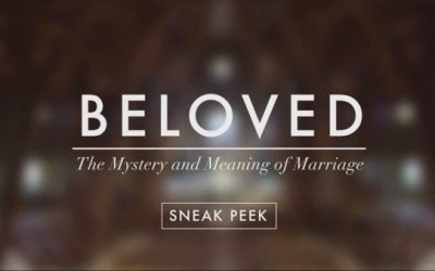"""""""Beloved"""": The Mystery And Meaning Of Marriage"""