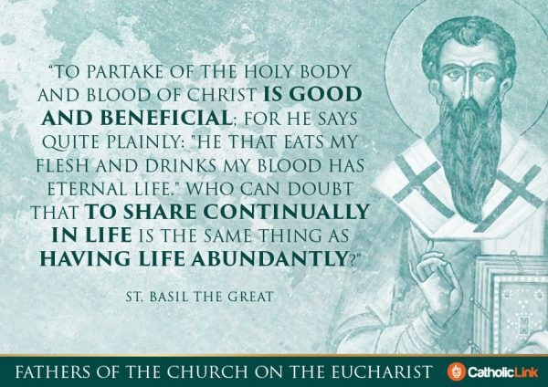 10 Quotes On The Eucharist From The Church Fathers St. Basil the Great