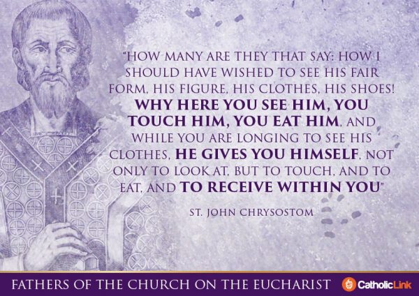 10 Quotes On The Eucharist From The Church Fathers St. John Chrysostom
