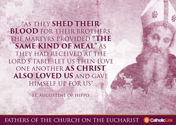 10 Quotes On The Eucharist From The Church Fathers St. Augustine