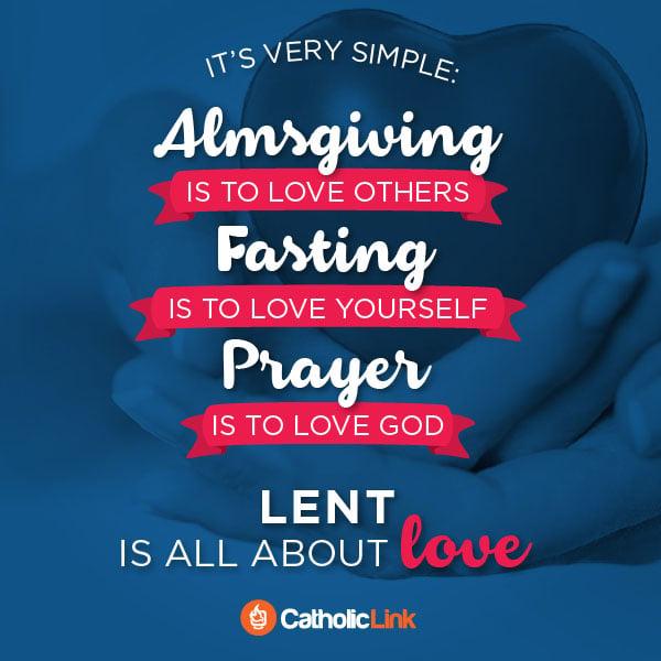 Lent Ash Wednesday Valentines Day Prayer, fasting almsgiving
