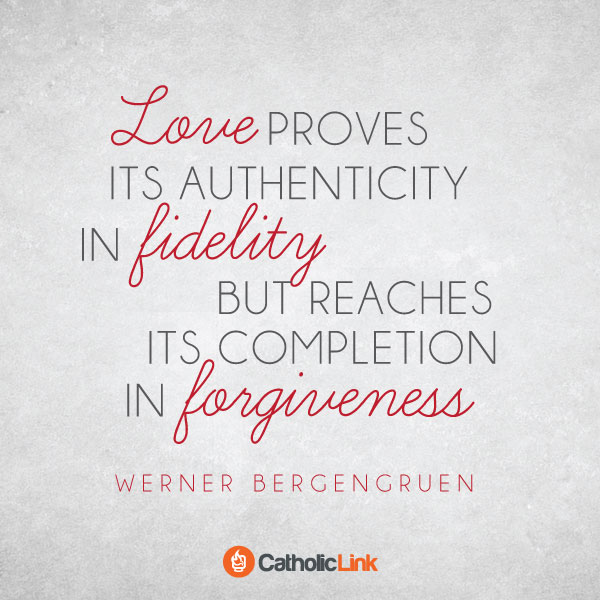 Love Reaches Completion In Forgiveness
