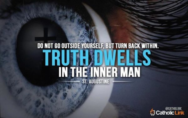 Truth Dwells In The Inner Man | St. Augustine Quote