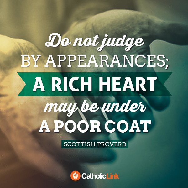 Do Not Judge By Appearances | Scottish Proverb