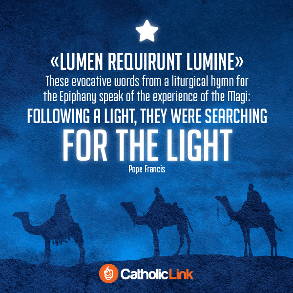 Wise Men Searching For The Light | Pope Francis Quote