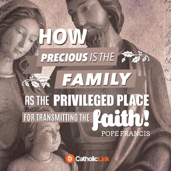How Precious Is The Family | Pope Francis Quote