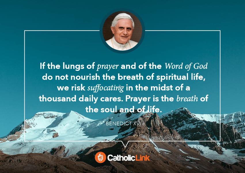 pope benedict quote on prayer