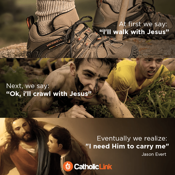 We Need Jesus To Carry Us