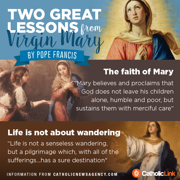 Two Great Lessons We Can Learn From The Virgin Mary