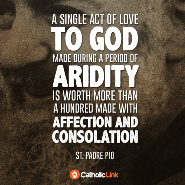 A Single Act of Love to God | Quote From Padre Pio