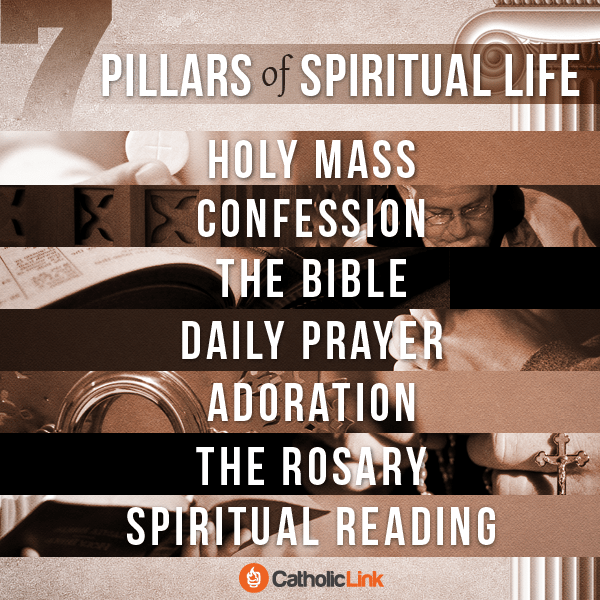 What Are The 7 Pillars Of The Spiritual Life? Catholic