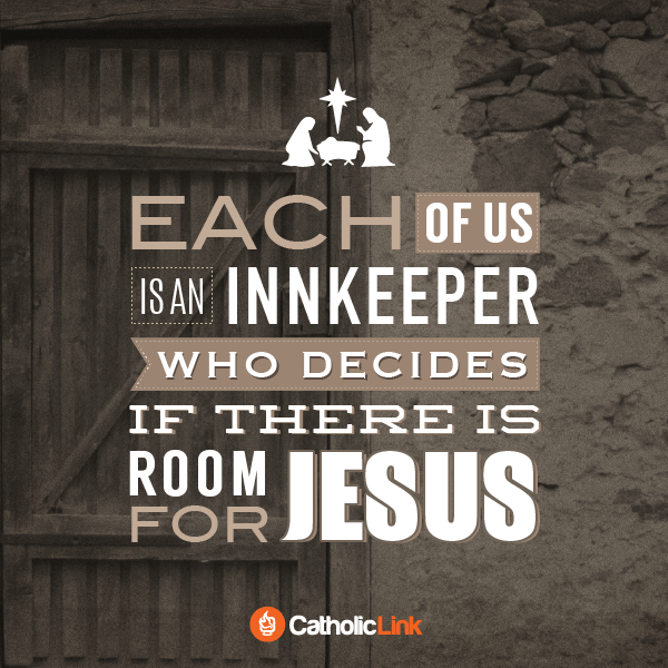catholic christmas quote each of us is an innkeeper