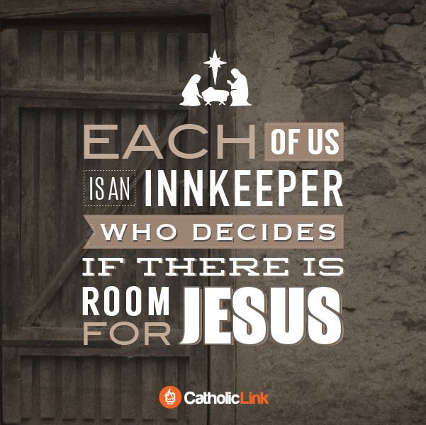Jesus Christmas Quote.Catholic Christmas Quote Each Of Us Is An Innkeeper