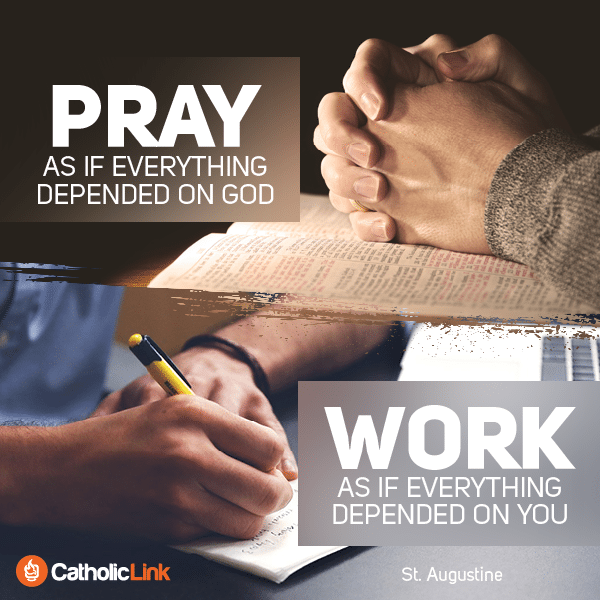 Pray and Work Quote From St. Augustine