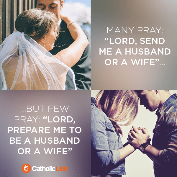 "Do You Pray ""Send Me A Spouse""? Change It To This..."