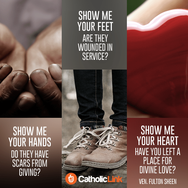 Show me your hands | Bishop Fulton Sheen Quotes