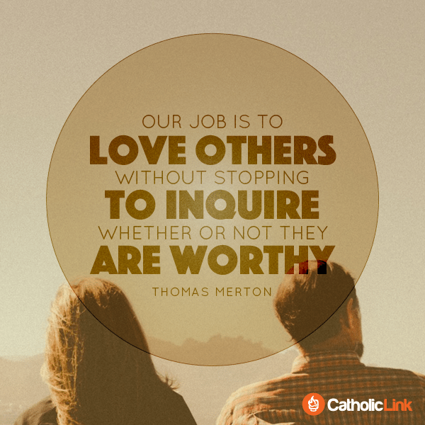 Our Job Is To Love Others | Thomas Merton Quotes