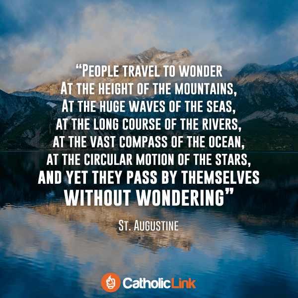 Why Do People Travel? St. Augustine Responds