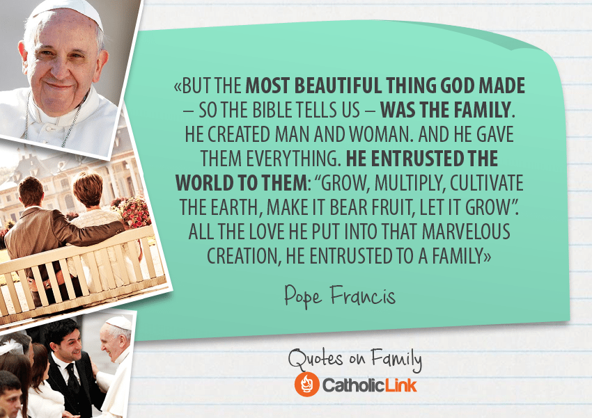 10 Quotes On Family From The Holy Fathers