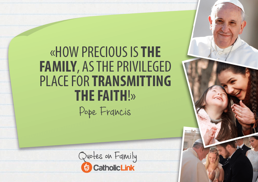 Pope Quote Family 10 Best Quotes About Family Life From The Popes