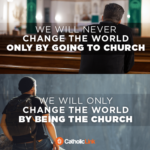 We Will Only Change The World By Being The Church