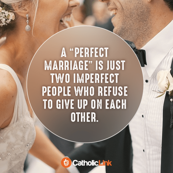 What Makes A Perfect Catholic Marriage?
