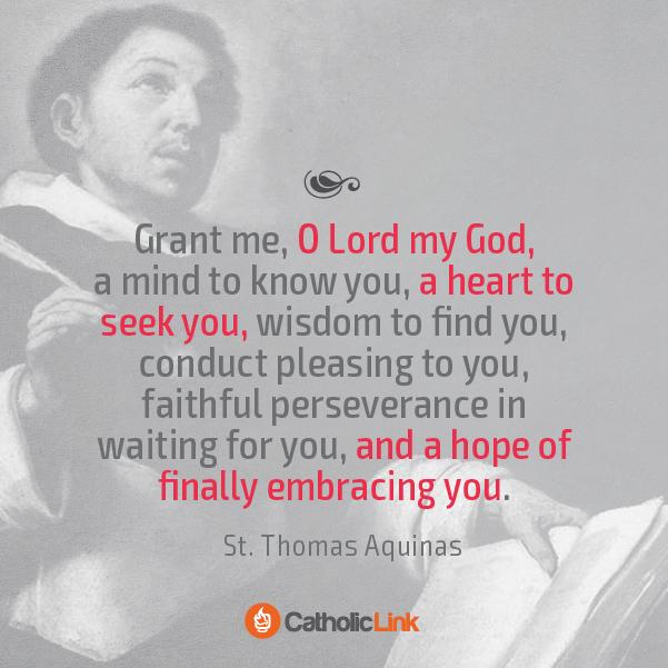 A Beautiful Prayer By St. Thomas Aquinas