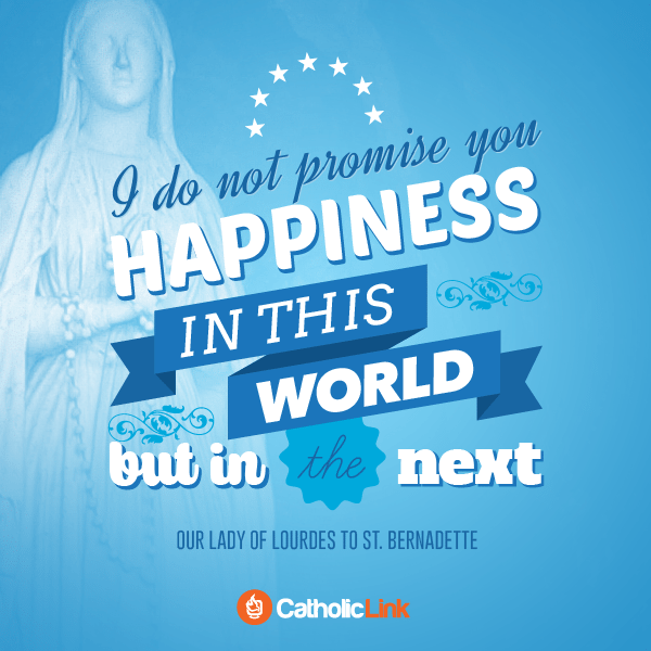 Our Lady Of Lourdes' Promise To St. Bernadette