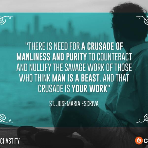10 Catholic Quotes On Chastity St. Josemaria Escriva