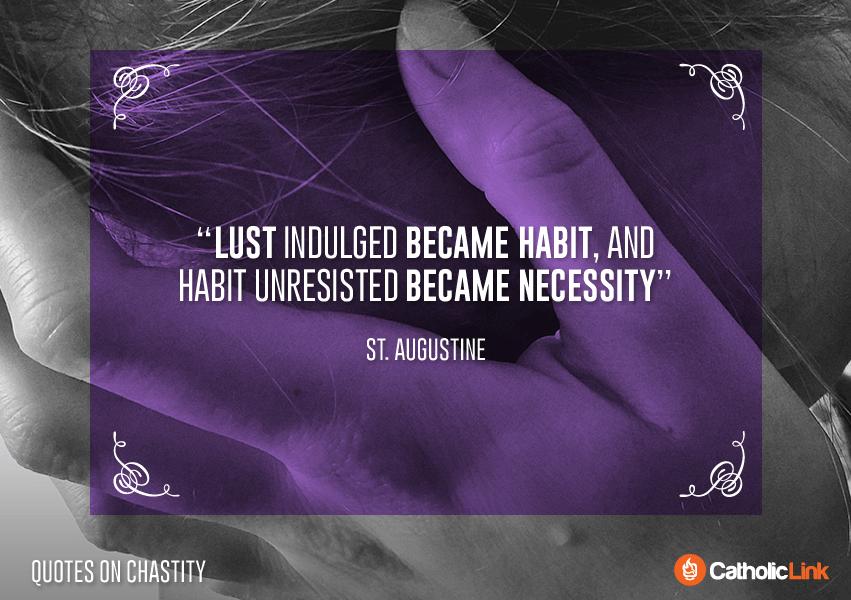 10 Catholic Quotes On Chastity St. Augustine