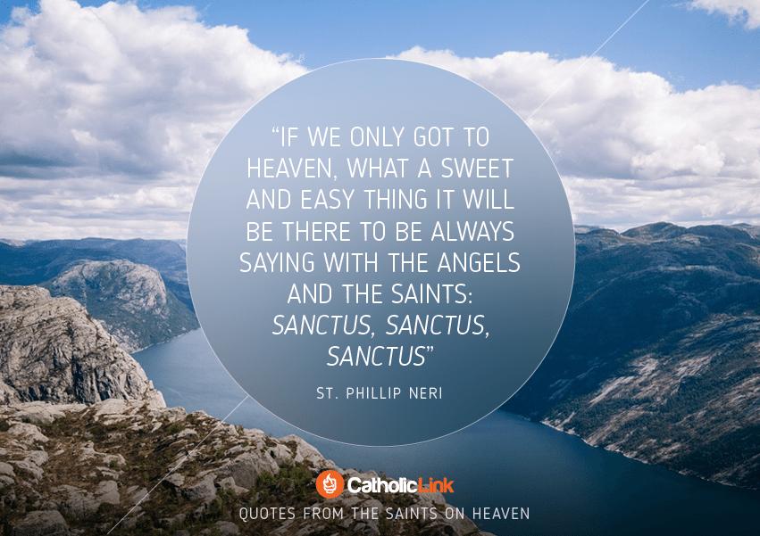 St. Phillip Neri Heaven Quote