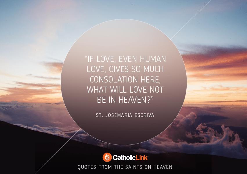 St. Josemaria Escriva Heaven Quote