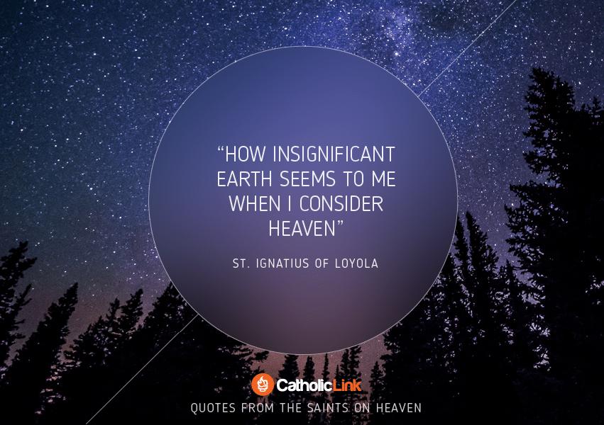 St. Ignatius of Loyola Heaven Quote
