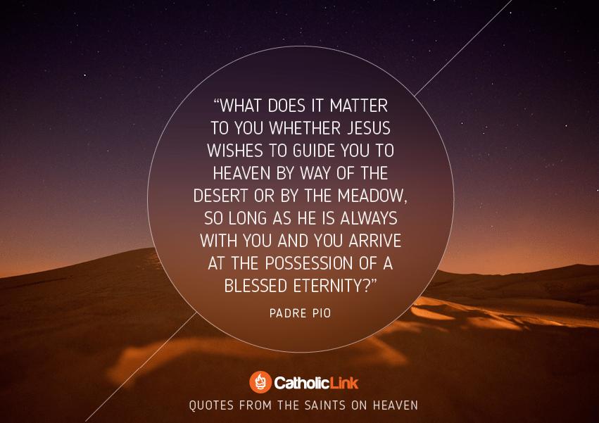 St. Padre Pio Quote Heaven
