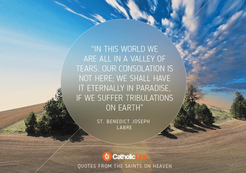 St. Benedict Joseph Labre Quote Heaven
