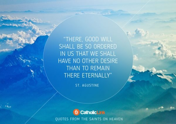 10 Quotes On Heaven From The Saints