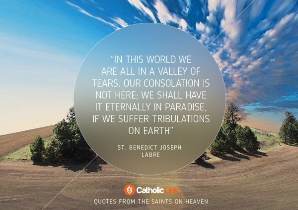 10 Quotes On Heaven From The Saints St. Benedict Joseph Labre