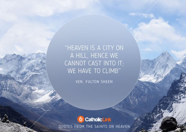 10 Quotes On Heaven From The Saints Fulton Sheen