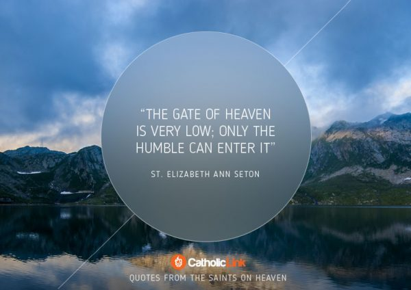 10 Quotes On Heaven From The Saints St. Elizabeth Ann Seton