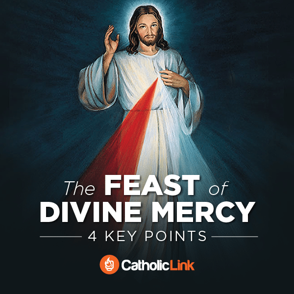 4 Key Points To Understand Divine Mercy Sunday