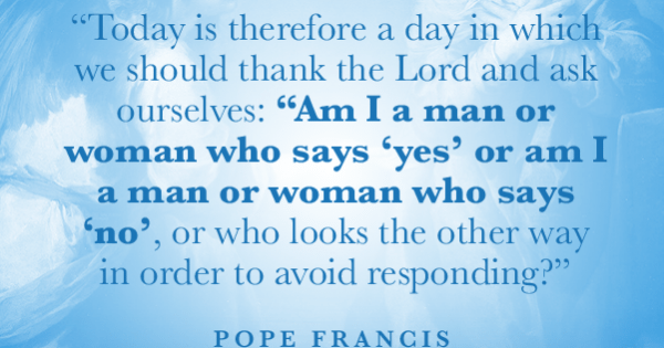 The Solemnity Of The Annunciation   Pope Francis Quote