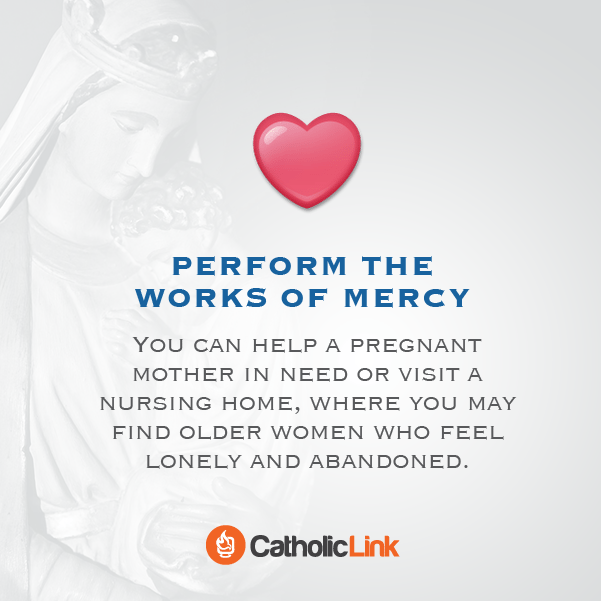 8 Practical Tips for the Month of Mary - Works of Mercy