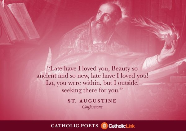 Catholic Poets You Should Know About St. Augustine Confessions