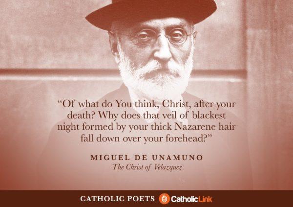 Catholic Poets You Should Know About Miguel De Unamuno