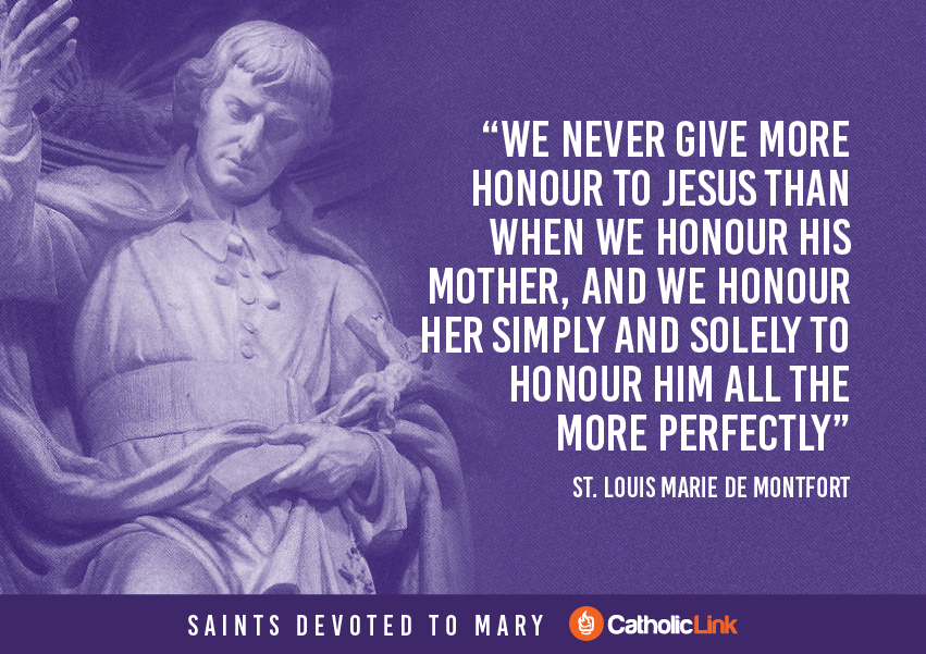 Saint Quotes About Mary, The Blessed Mother St. Louis Quote