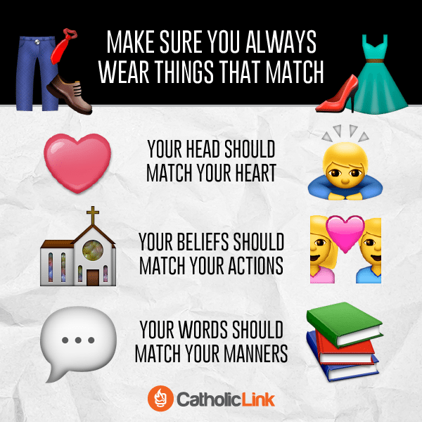 Make sure you always wear things that match | Catholic-Link.org