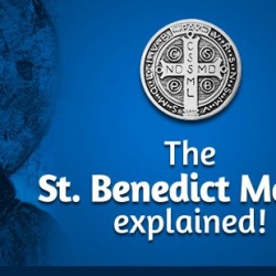 The Protection And Significance Of The St. Benedict Medal Explained!