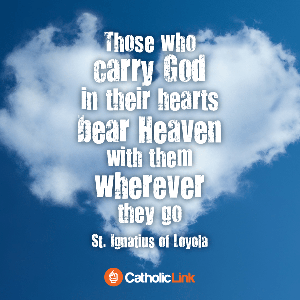 Carry God In Your Heart | St. Ignatius Of Loyola